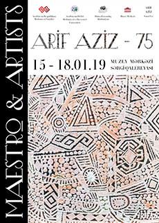 Выставка  «Maestro & Artists» посвященная 75-летию Народного художника Арифа Азиза