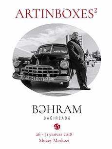 Персональная выставка Бахрама Багирзаде «ART IN BOXES²»