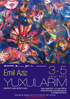 Персональная выставка Эмиля Азиза «Мои сны»